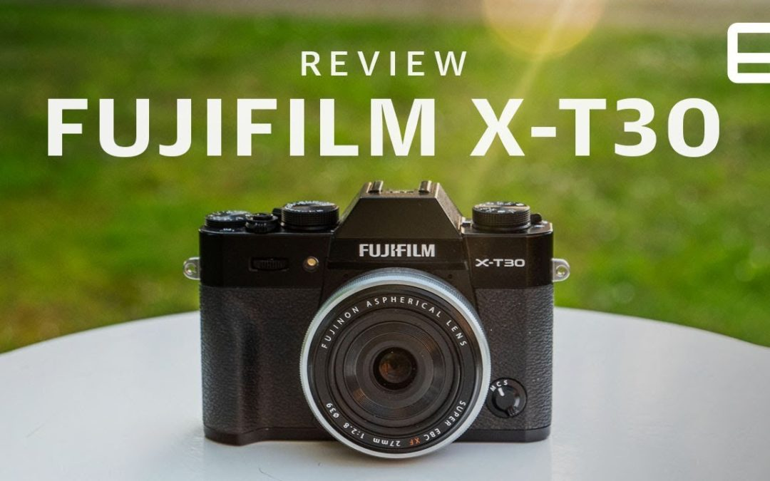 Fujifilm X-T30 Review: Most of the X-T3 for nearly half the price – Engadget