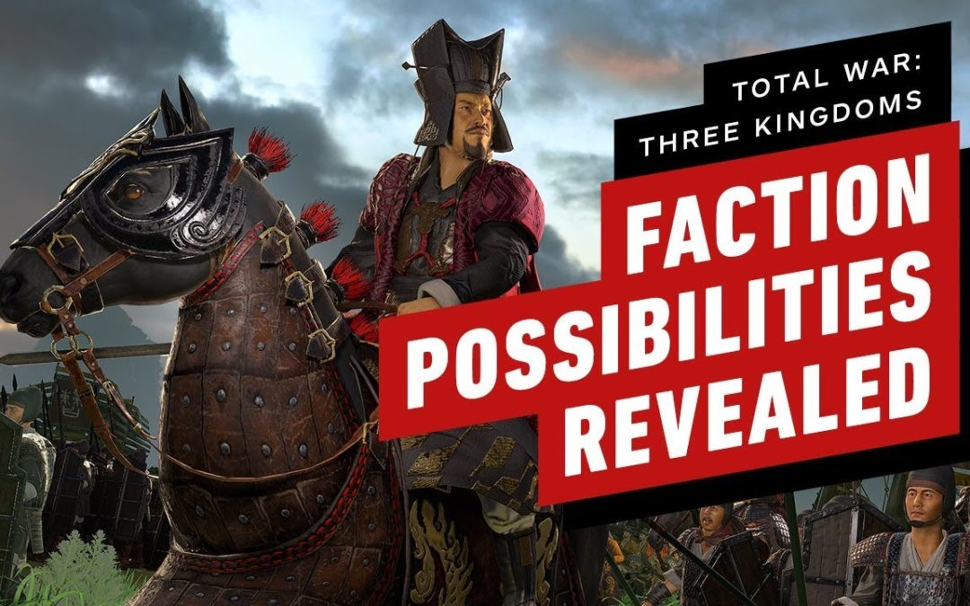 Total War: Three Kingdoms Hands-On Preview – Choose Your Own Adventure – IGN
