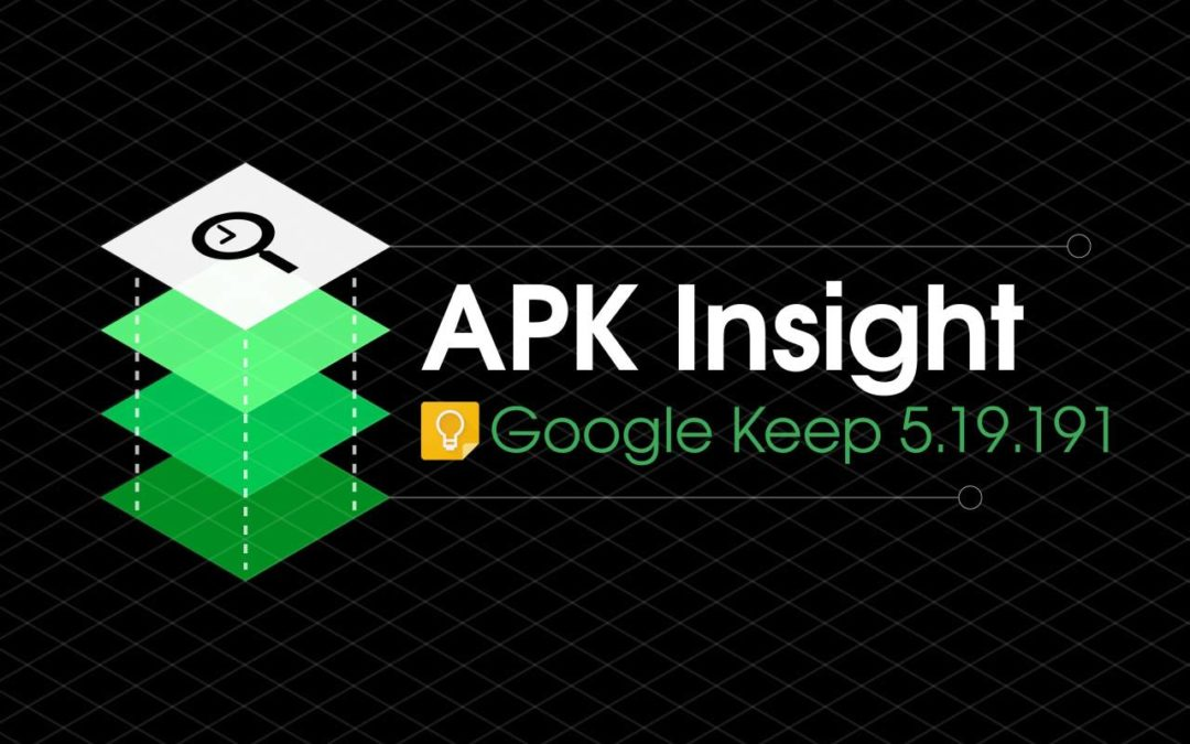 Google Keep preps Incognito Mode as dark theme nears launch [APK Insight] – 9to5Google