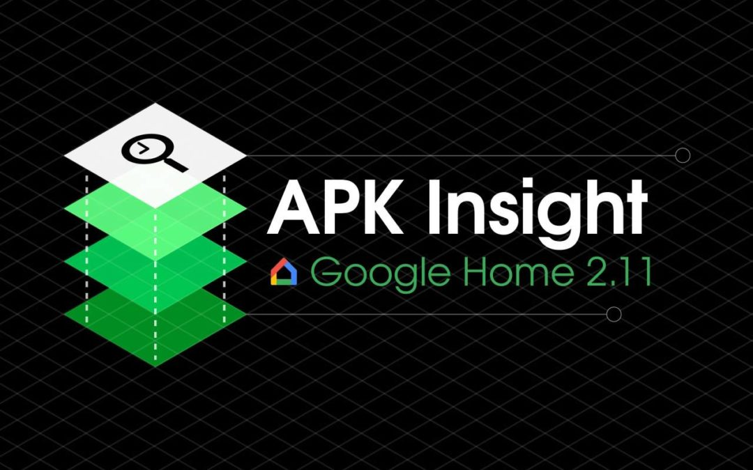 Google Home 2.11 rebrands Home Hub, removes 'Zion' codename & other strings [APK Insight] – 9to5Google