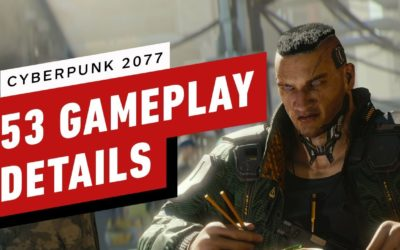 Cyberpunk 2077: 53 Gameplay Details to Know Before E3 – IGN