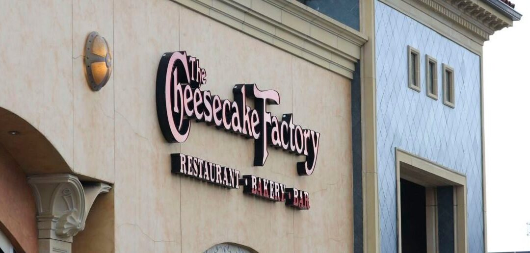 FACT CHECK: Is The Cheesecake Factory Closing All Of Its Locations?
