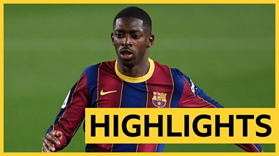 La Liga highlights: Ousmane Dembele scores late winner for Barcelona
